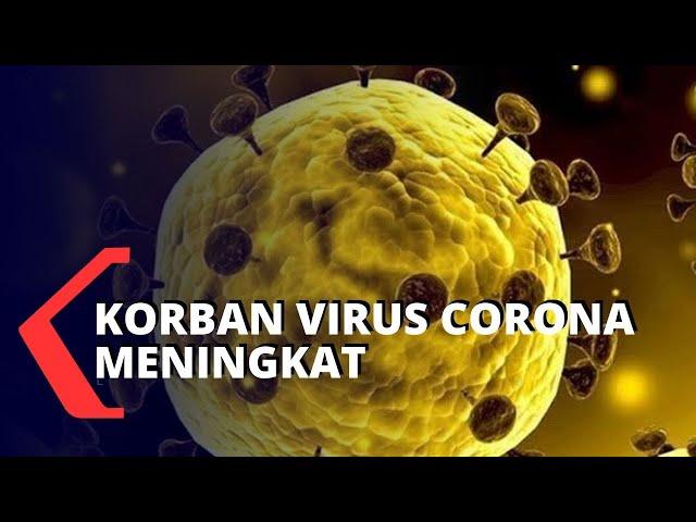 Jumlah Korban yang Terinfeksi Virus Corona Meningkat