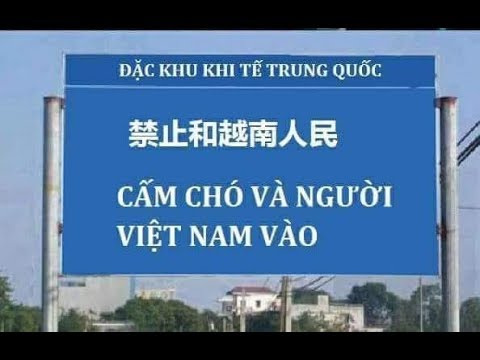 Đặc Khu Kinh Tế Trung Cộng , Cấm Người Việt Nam và Chó vào - YouTube