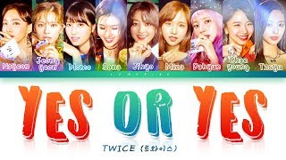 TWICE (트와이스) - YES or YES [Color Coded Lyrics/Han/Rom/Eng] MP3