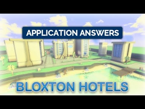 Bloxton Hotels Application Answers 2019 Roblox Youtube