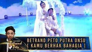 Download lagu Betrand Peto Putra Onsu ft Sarwendah  [KAMU BERHAK BAHAGIA] - Kilau Konser Betrand Peto Putra Onsu