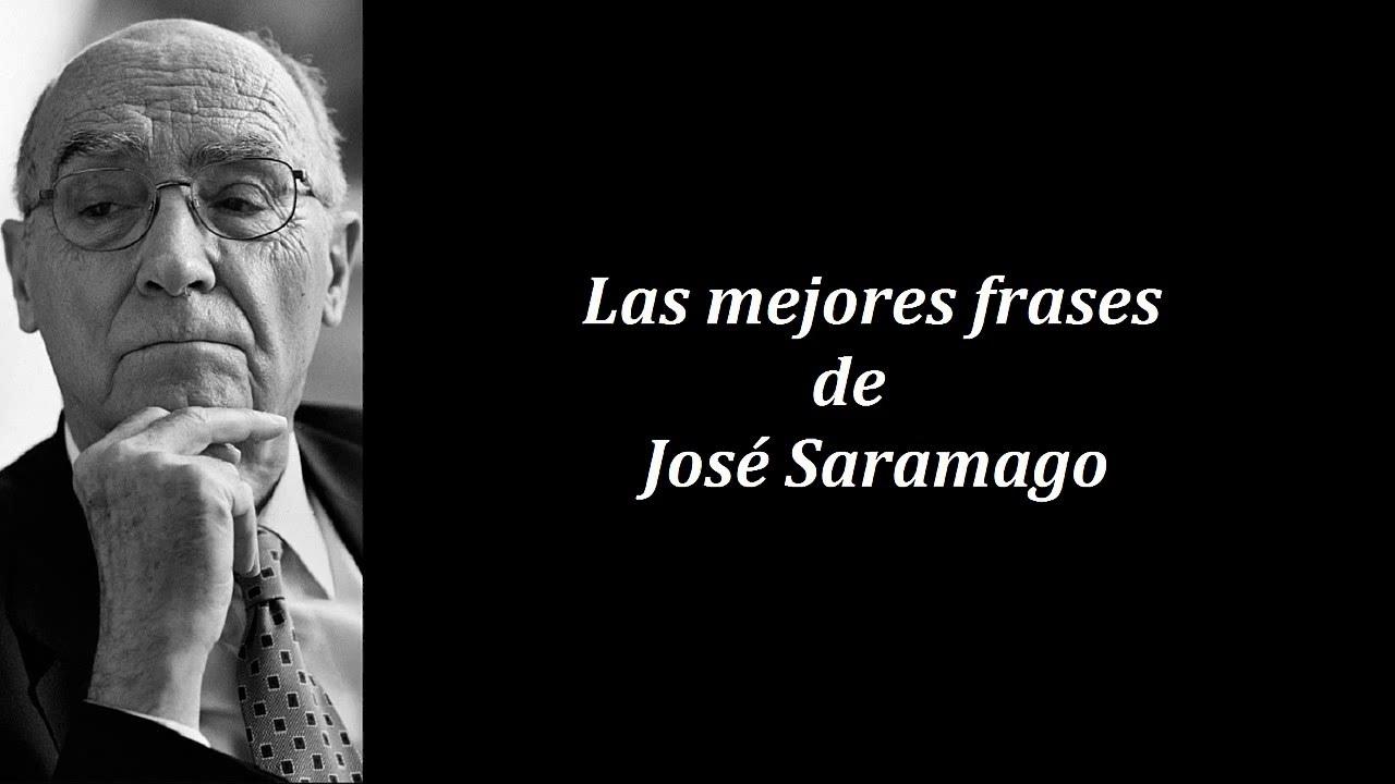 Frases Célebres De José Saramago