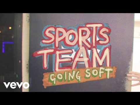 Sports Team - Going Soft