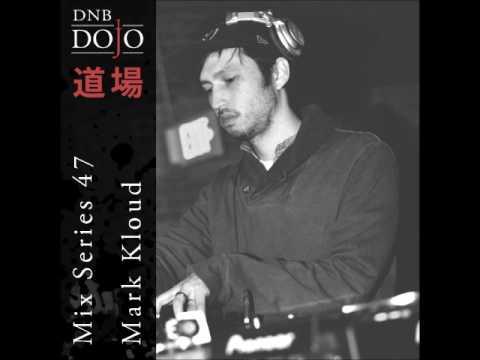 DNB Dojo Mix Series 47: Mark Kloud