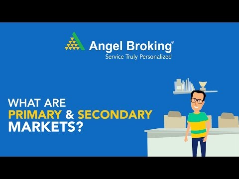 angel-broking-explains-what-are-primary-and-secondary-markets?