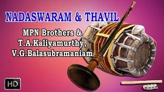 Nadaswaram & Thavil - Classical Instrumental - Thavil Solo - T.A.Kaliyamurthy, V.G.Balasubramaniam