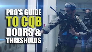 Pro's guide to CQB | Doors & Thresholds