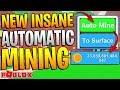 ROBLOX MINING SIMULATOR - NEW AUTOMATIC MINING !? *MAKE TRILLIONS!*