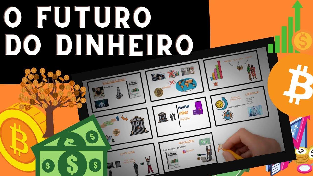 Qual o futuro do dinheiro?
