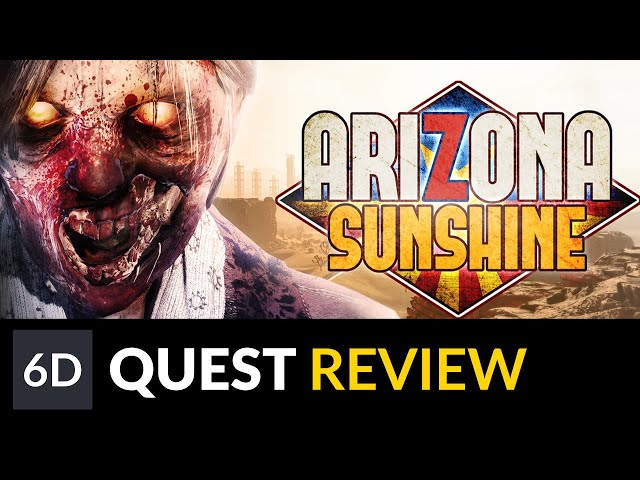 Arizona Sunshine | Oculus Quest Game Review