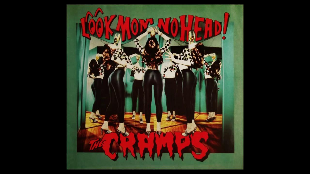 the cramps - look mom no head! full album 1991 hq - youtube
