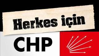 CHP yeni seçim şarkısı - CHP'yle El Ele