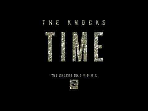 The Knocks - Time
