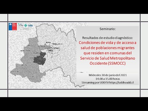 Seminario | Resultados de estudio diagnóstico: Condiciones de vida y de acceso a salud