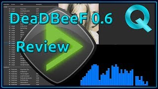 DeaDBeeF Music Player - App Review