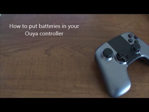 How to Put Batteries in Ouya Controller