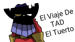 El Viaje De TAD El Tuerto #muycosmicoconcurso
