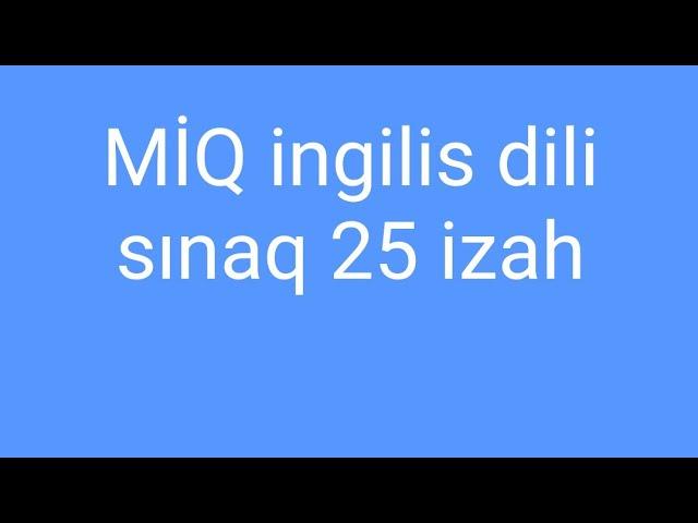 Miq Ingilis Dili Sinaq 25 Orta Youtube
