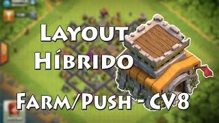 Layout Híbrido - Farm/Push - CV8