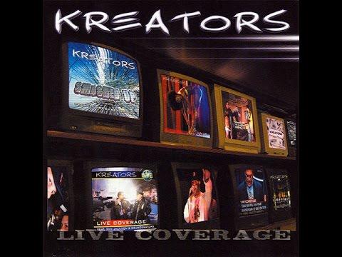 KREATORS - LIVE COVERAGE feat KRUMB SNATCHA ROB JACKSON