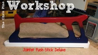 How To Make A Jointer Push Stick- Deluxe
