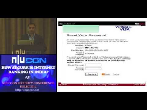 nullcon Delhi 2012: How secure is internet banking in India - By Ajit Hatti