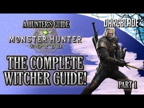 The Complete Witcher Guide : Side Quests, Rewards & More : Monster Hunter World