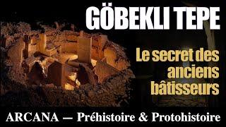 Gobekli Tepe, le temple perdu - Les Civilisations Perdues