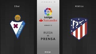 Rueda de prensa Eibar vs Atlético