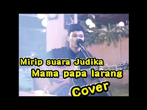 MAMA PAPA LARANG - JUDIKA COVER MUSISI JOGJA PROJECT | ADLANI  RAMBE