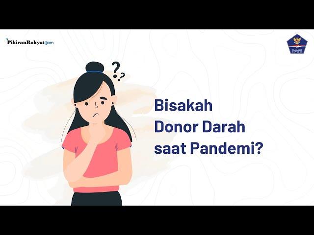 PMI: Jangan Takut Donor Darah selama Pandemi Covid-19