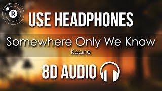 Baixar Keane - Somewhere Only We Know (8D AUDIO)