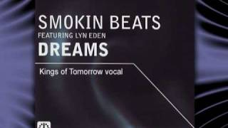 "SMOKIN BEAT feat. Lyn Eden   "" Dreams """