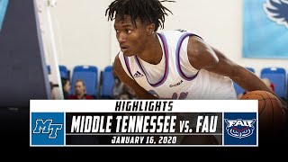 Middle Tennessee vs. FAU Basketball Highlights (2019-20) | Stadium