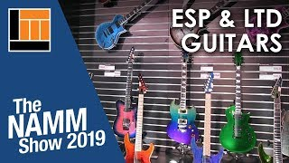L&M @ NAMM 2019: ESP & LTD Guitars
