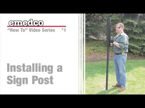 How to Install a U-Channel Sign Post | Emedco Video