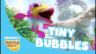 Tiny Bubbles – Jungle Beat Season 3 #1