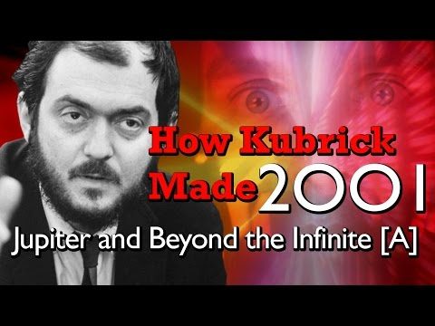 How Kubrick Made 2001: A Space Odyssey - Part 6: Jupiter and Beyond the Infinite [A]