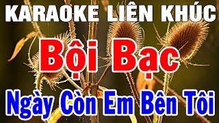 Karaoke Liên Khúc Bolero Nhạc Sến Trữ Tình | Nhạc Sống karaoke LK Nhạc Vàng Bội Bạc | Trọng Hiếu