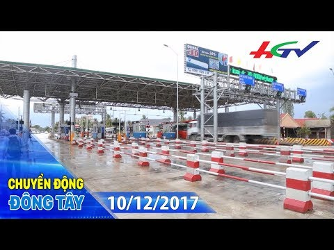 10 ngày nữa sẽ chốt phương án xử lý BOT Cai Lậy   CHUYỂN ĐỘNG ĐÔNG TÂY - 10/12/2017