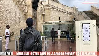 Marseille : Notre-Dame de la Garde a rouvert son esplanade