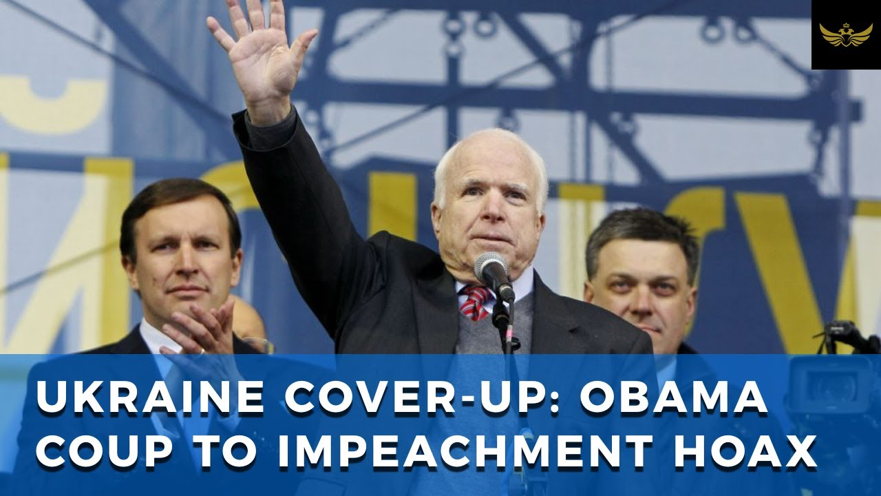 UKRAINE COVER-UP: From Obama coup to Democrat impeachment hoax