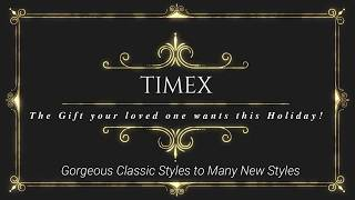 Timex Watch Collection First Look | We Don't Stop