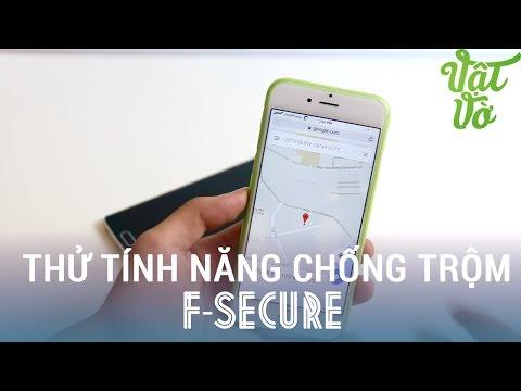 Vật Vờ - Đánh giá tính năng chống trộm trên phần mềm F-secure: tìm kiếm, định vị và xóa dữ liệu