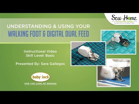 Understanding And Using The Walking Foot and Digital Dual Feed