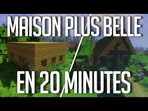 Maison plus Belle en 20 Minutes !