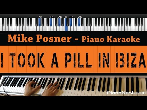 Mike Posner - I Took A Pill In Ibiza - Piano Karaoke / Sing Along / Cover with Lyrics