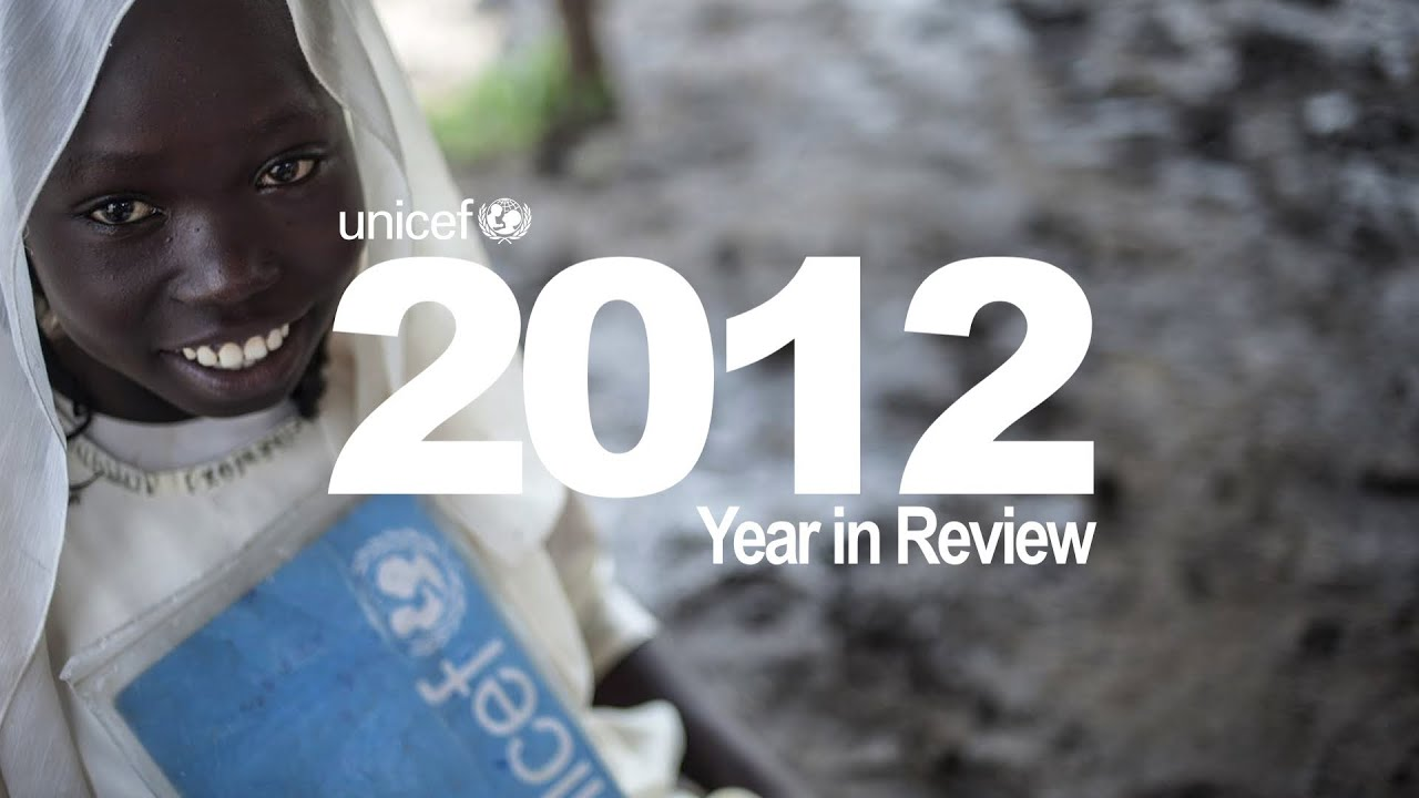 UNICEF 2012 Year in Review
