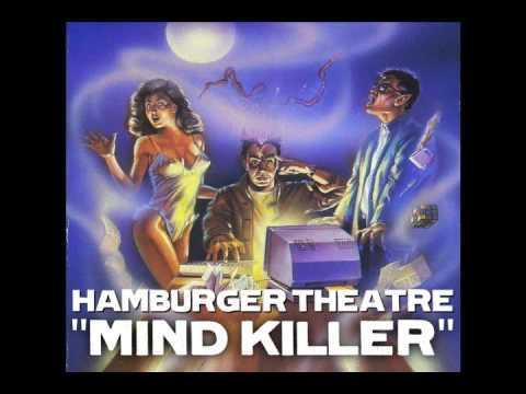 Hamburger Theatre: Mind Killer