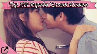 Top 100 Popular Korean Dramas (All The Time)